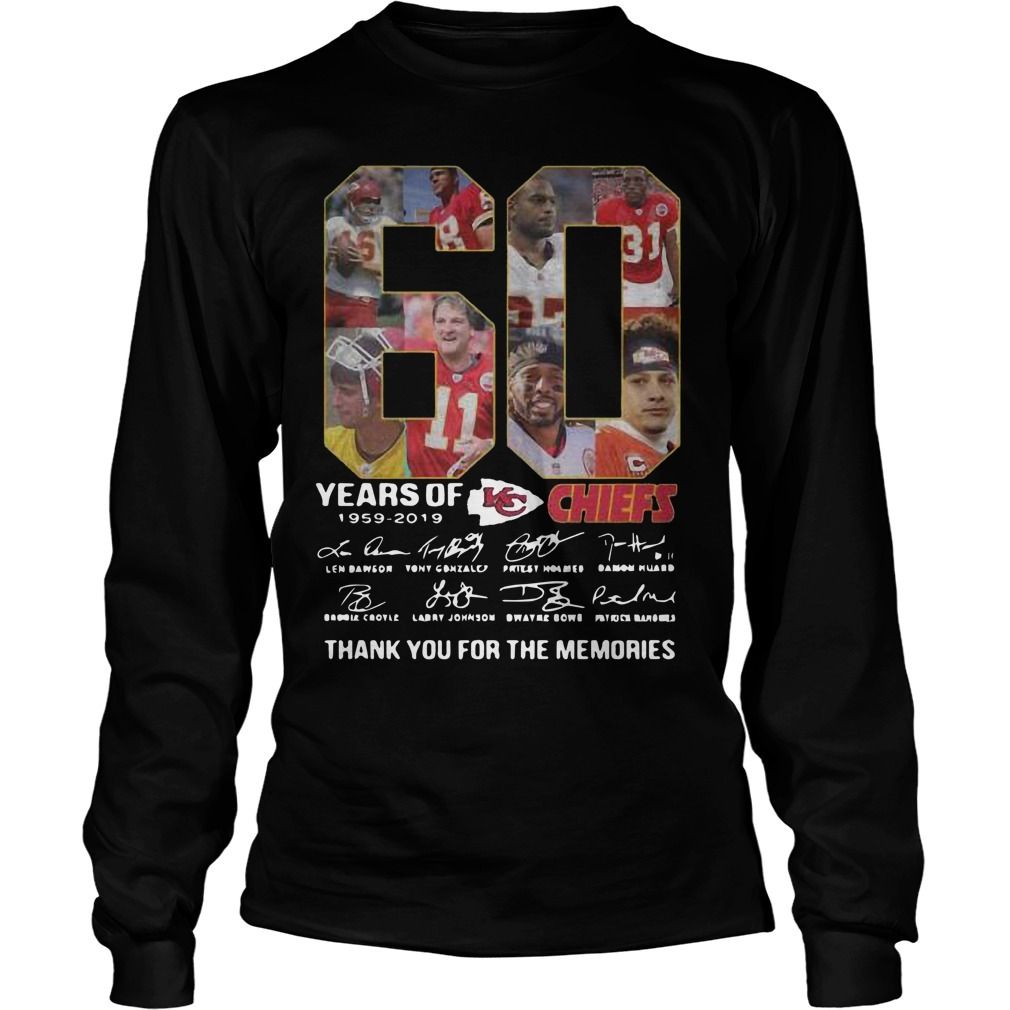 60 Years Of Kansas City Chiefs 1959 2019 Thank You For The Memories Long Sleeve Tee