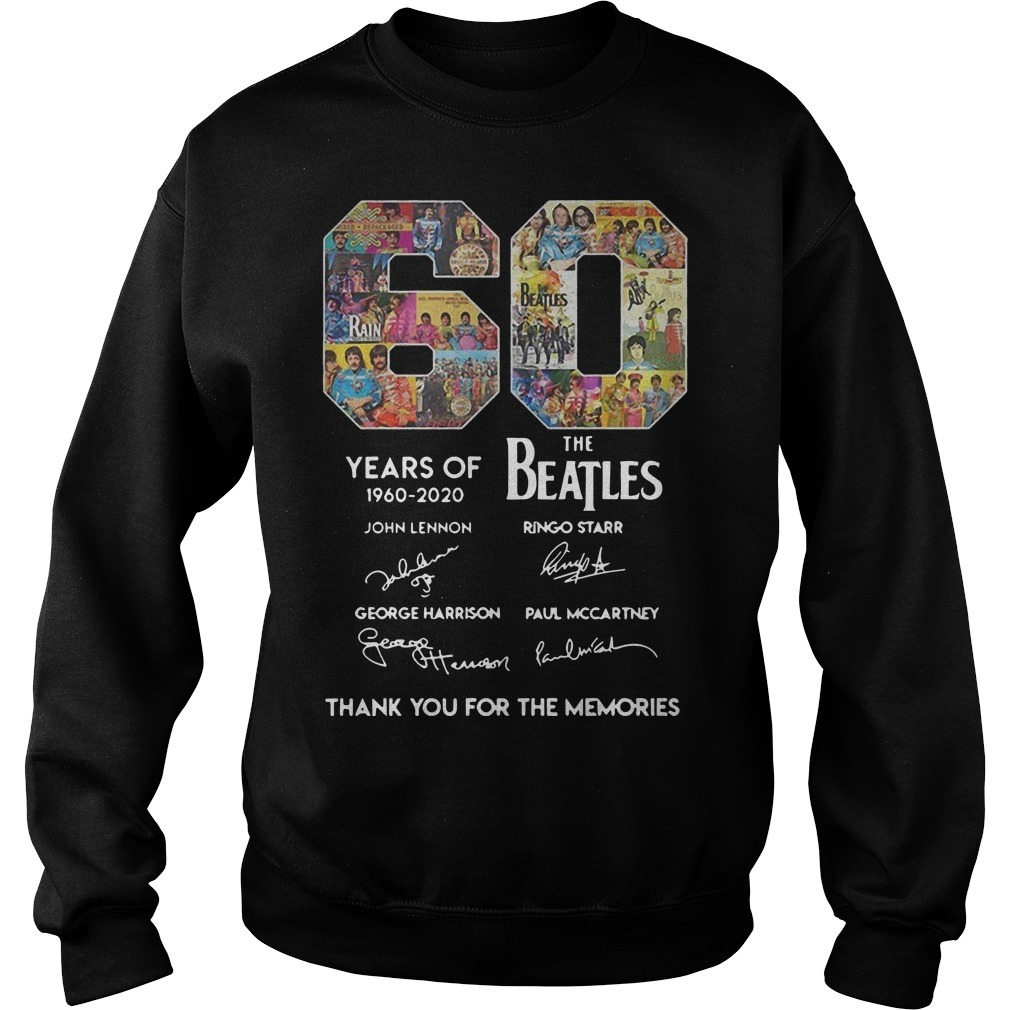 60 Years Of The Beatles 1960 2020 Thank You For The Memories Sweater