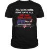 All Gave Some Some Gave All One Had Bone Spurs Veterans Against Trump Shirt