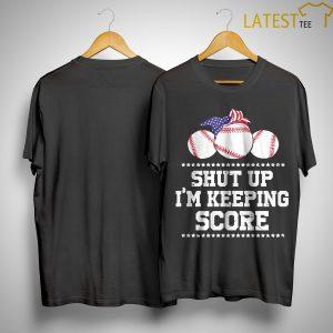 American Baseball I'm Keeping Score I'm Keeping Score Shirt