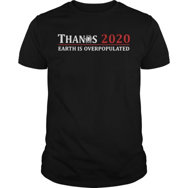 Avengers Thanos 2020 Earth Is Overpopulated Shirt