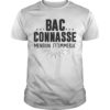 Bac Connnasse Mention J't'emmerde Shirt