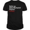 Batter Up Adios Muchacho Repeat Omaha Shirt