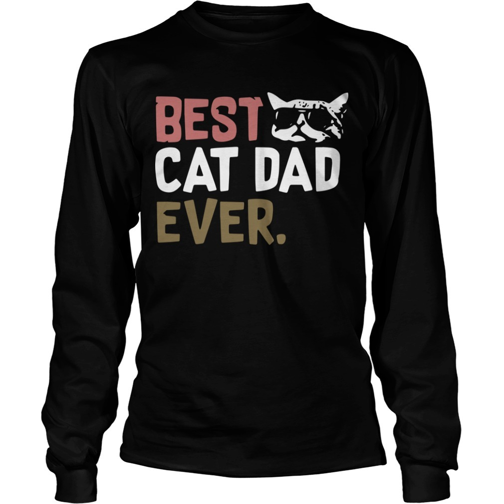 Best Cat Dad Ever Longsleeve Tee
