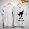 Black Cat Not A Hugger Shirt