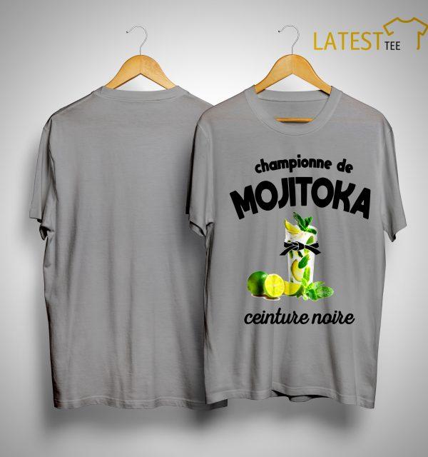 Championne De Mojitoka Ceinture Noire Shirt