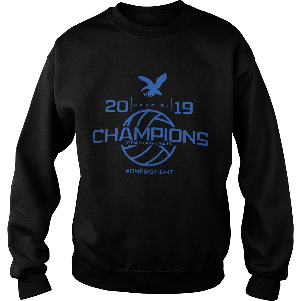 Champions Ateneo Lady Eagles 2019 #Onebigfight Sweater
