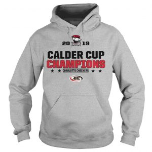 Charlotte Checkers 2019 Calder Cup Champions Hoodie