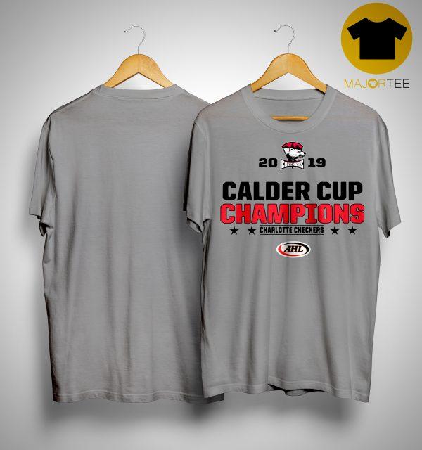 Charlotte Checkers 2019 Calder Cup Champions Shirt