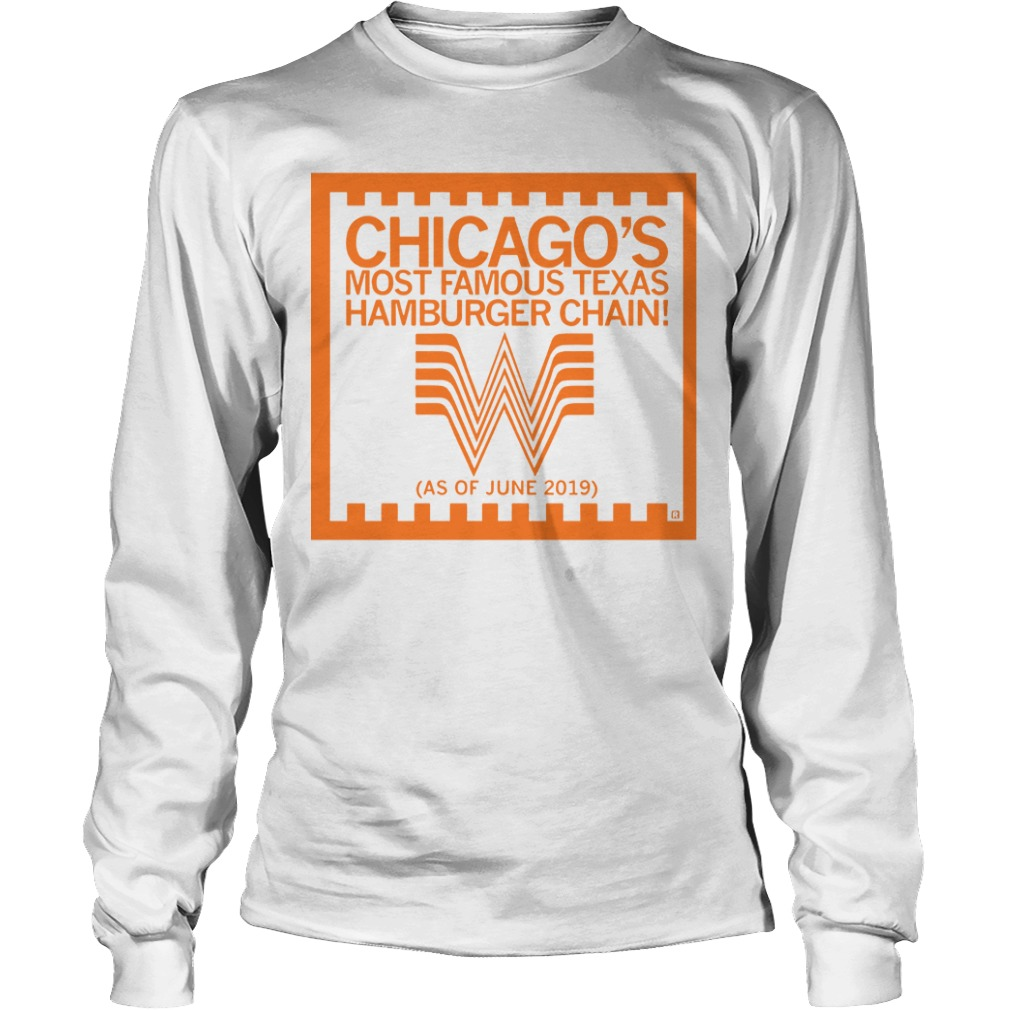 Chicago's Most Famous Texas Hamburger Chain Longsleeve Tee