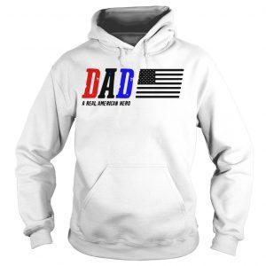 Dad A Real American Hero Hoodie