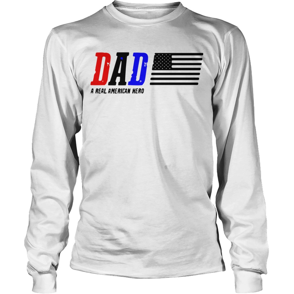 Dad A Real American Hero Longsleeve Tee