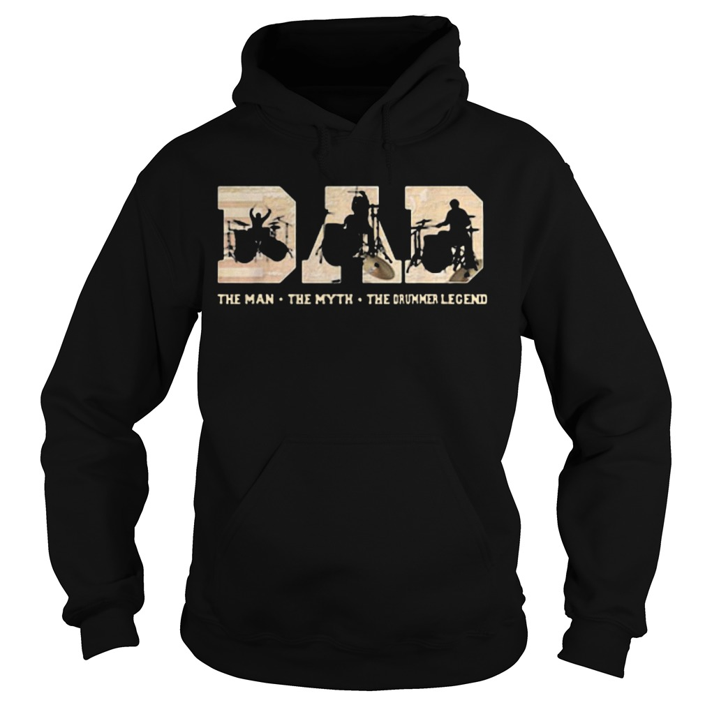 Dad The Man The Myth The Drummer Legend Hoodie