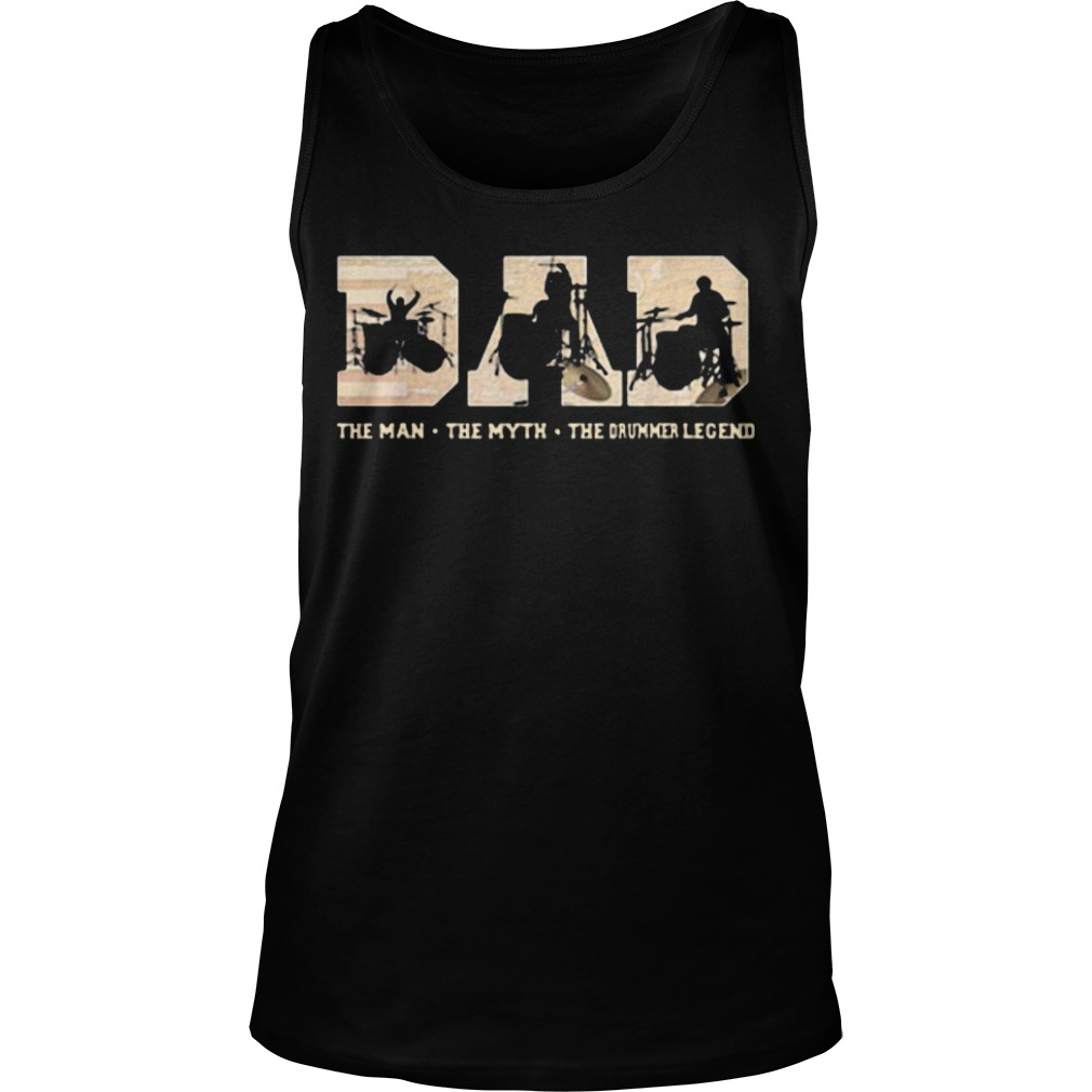 Dad The Man The Myth The Drummer Legend Tank Top