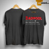 Deadpool Dadpool Noun Like A Dad Only Cooler See Also Handsome Asshole Shirt