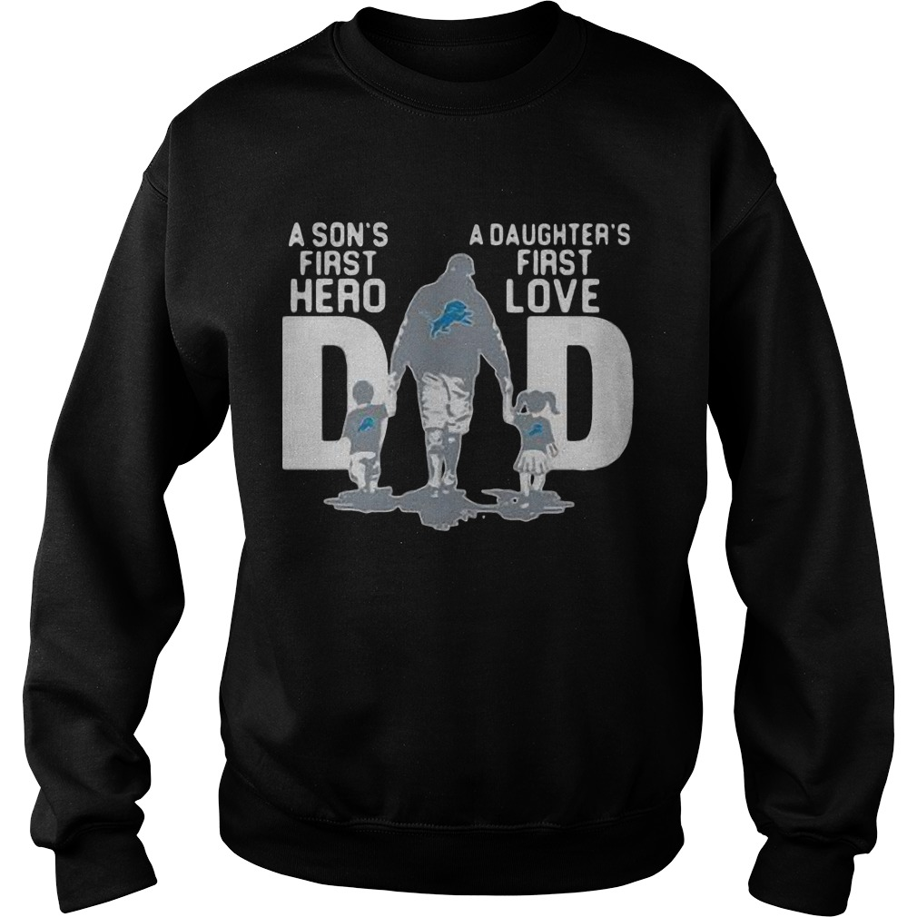 Detroit Lions Dad A Son's First Hero A Daughter's First Love Sweater