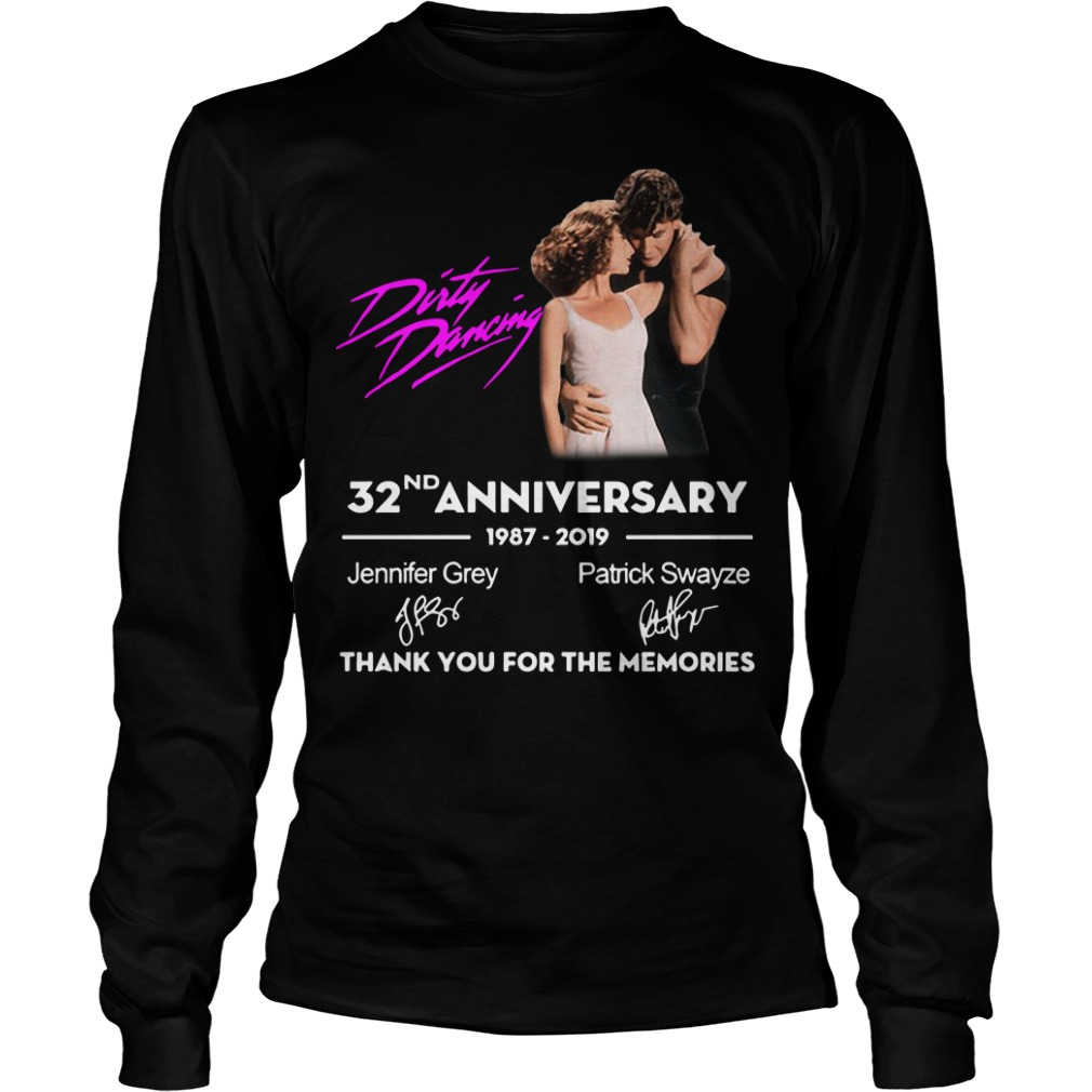 Dirty Dancing 32nd Anniversary 1987 2019 Thank You For The Memories Longsleeve Tee