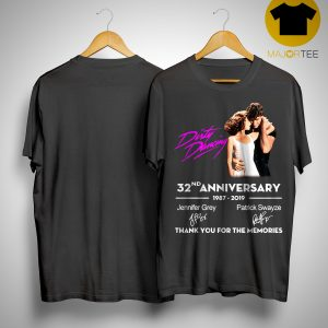 Dirty Dancing 32nd Anniversary 1987 2019 Thank You For The Memories Shirt