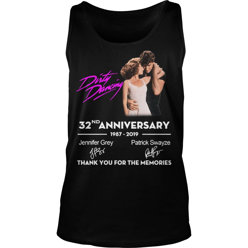 Dirty Dancing 32nd Anniversary 1987 2019 Thank You For The Memories Tank Top