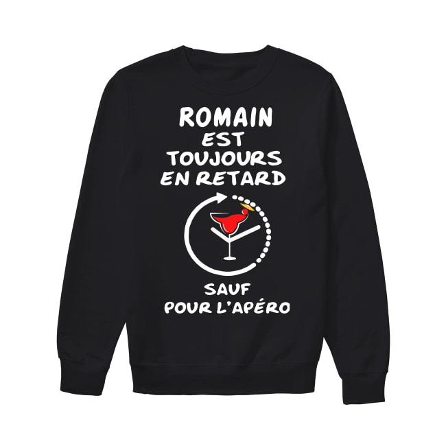 Dubois Est Toujours En Retard Sauf Pour L'apéro Sweater