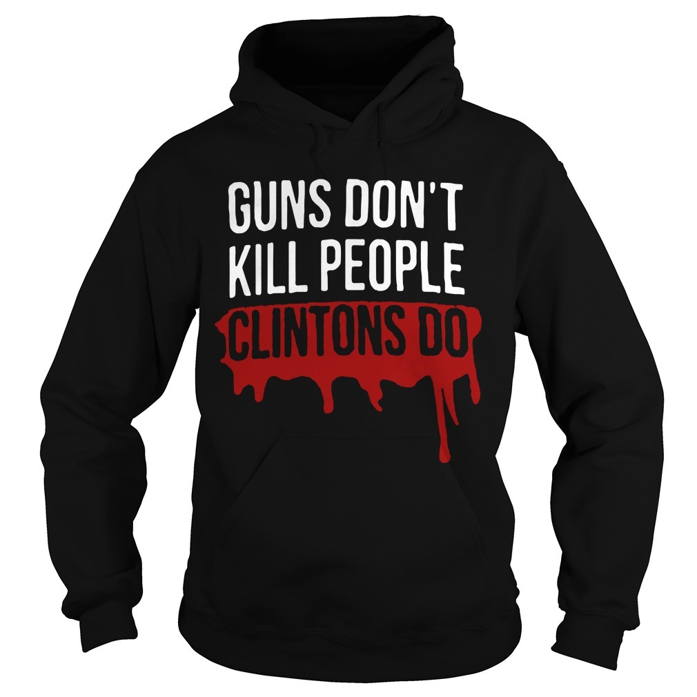 Dwayne Johnson Guns Don't Kill People Clintons Do Hoodie