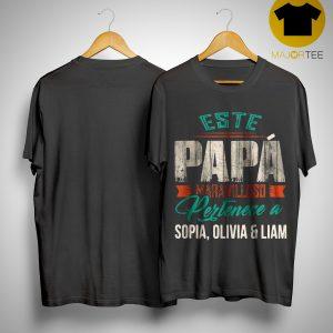 Este Papa Maravilloso Pertenece A Sophia Olivia And Liam Shirt