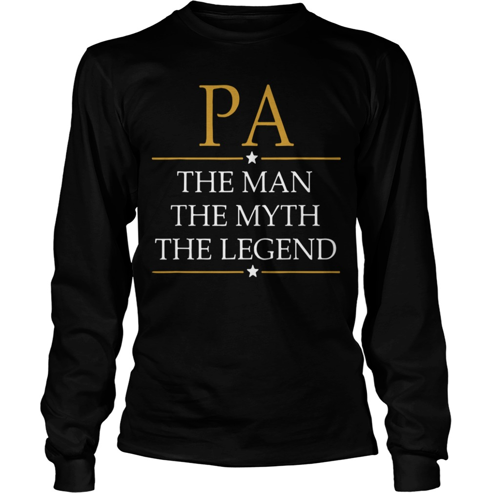 Father's Day PA The Man The Myth The Legend Longsleeve Tee