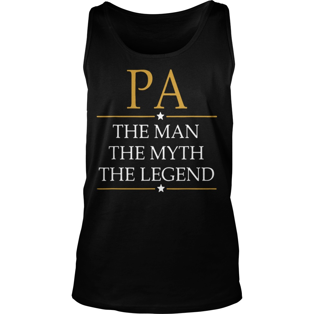 Father's Day PA The Man The Myth The Legend Tank Top