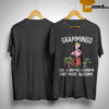 Flamingo Grammingo Like A Normal Grandma Only More Awesome Shirt