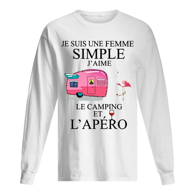 Flamingo Je Suis Une Femme Simple J'aime Le Camping Et L'apéro Longsleeve Tee