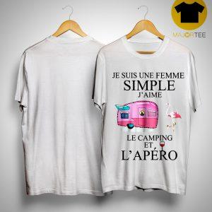 Flamingo Je Suis Une Femme Simple J'aime Le Camping Et L'apéro Shirt