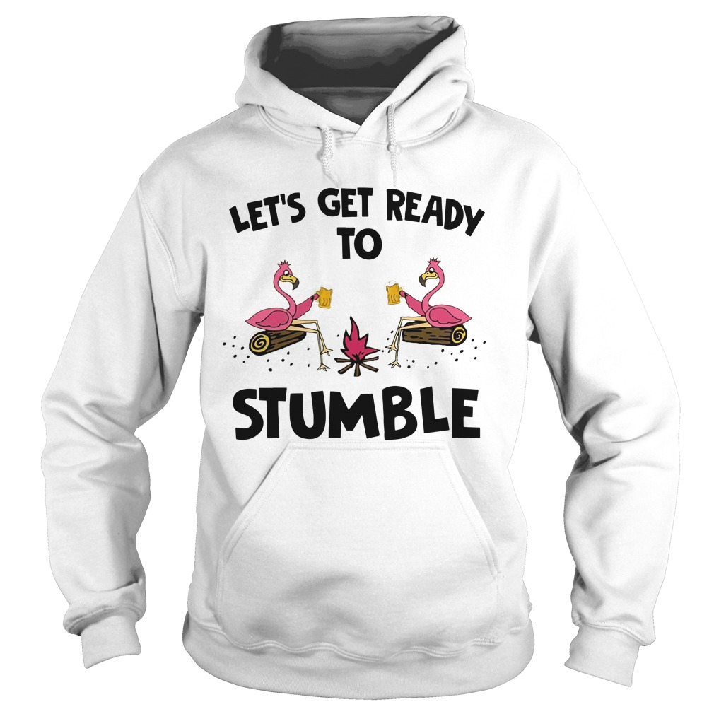 Flamingo Let's Get Ready To Stumble Hoodie