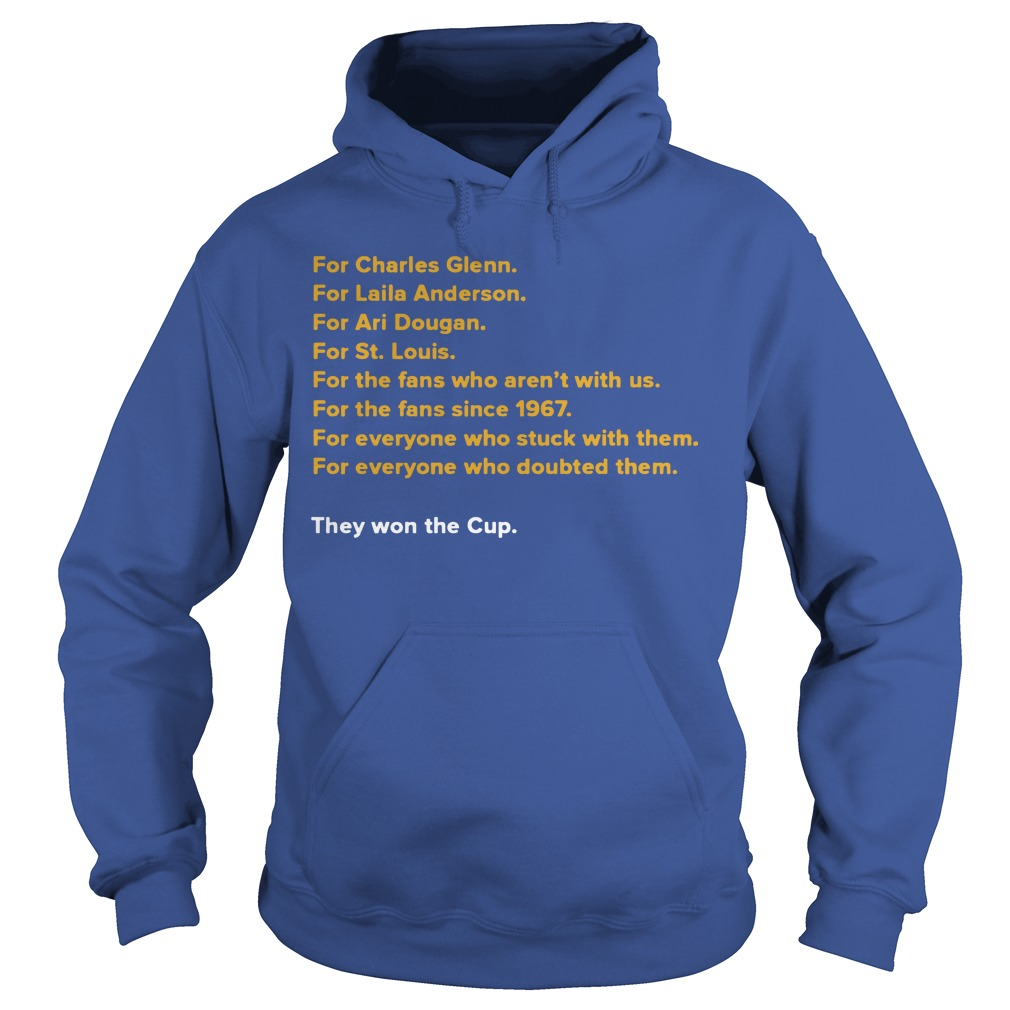 For Charles Glenn They Won The Cup Hoodie