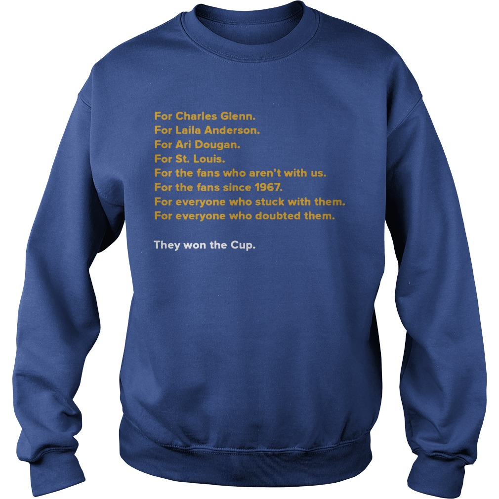 For Charles Glenn They Won The Cup Sweater