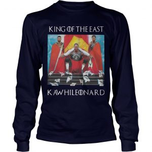 GOT Toronto Raptors King Of The East Kawhi Leonard Longsleeve Tee