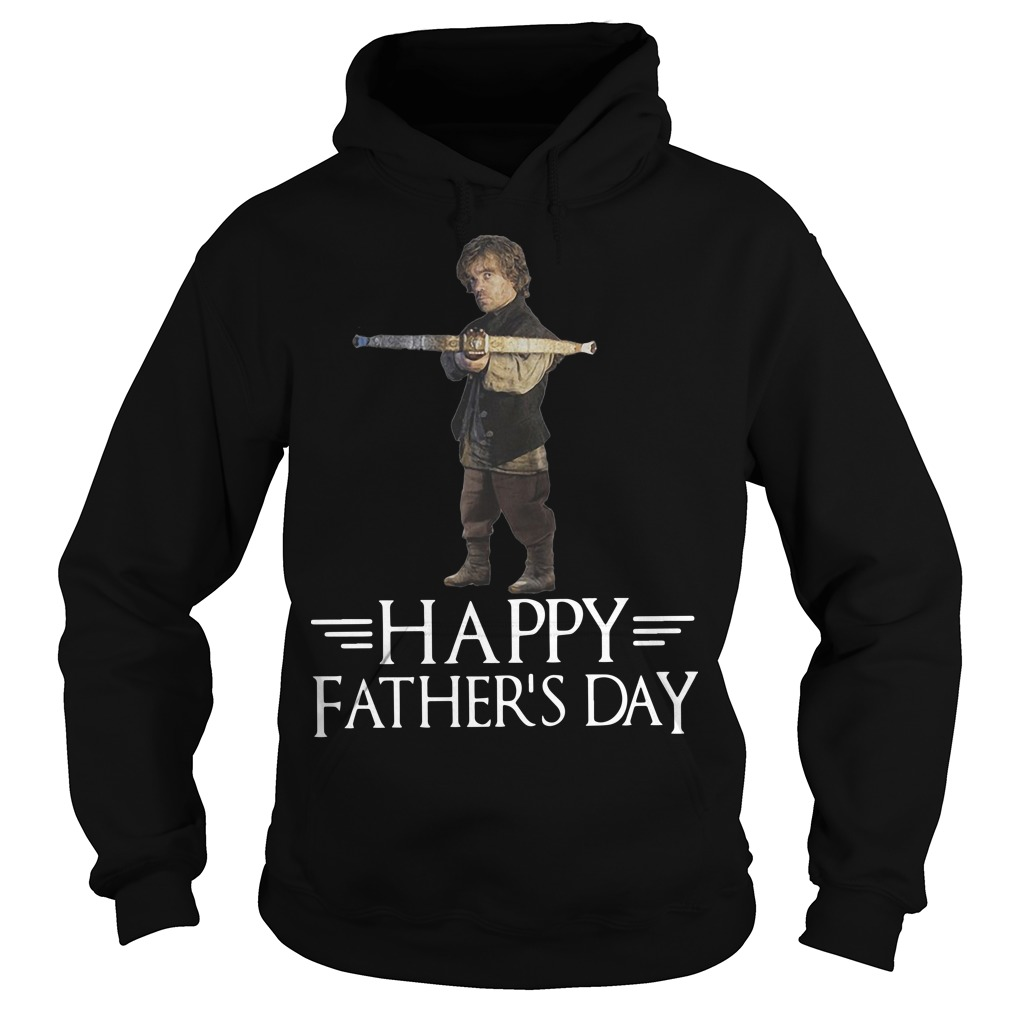 GOT Tyrion Lannister Happy Father's Day Hoodie