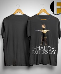 GOT Tyrion Lannister Happy Father's Day Shirt