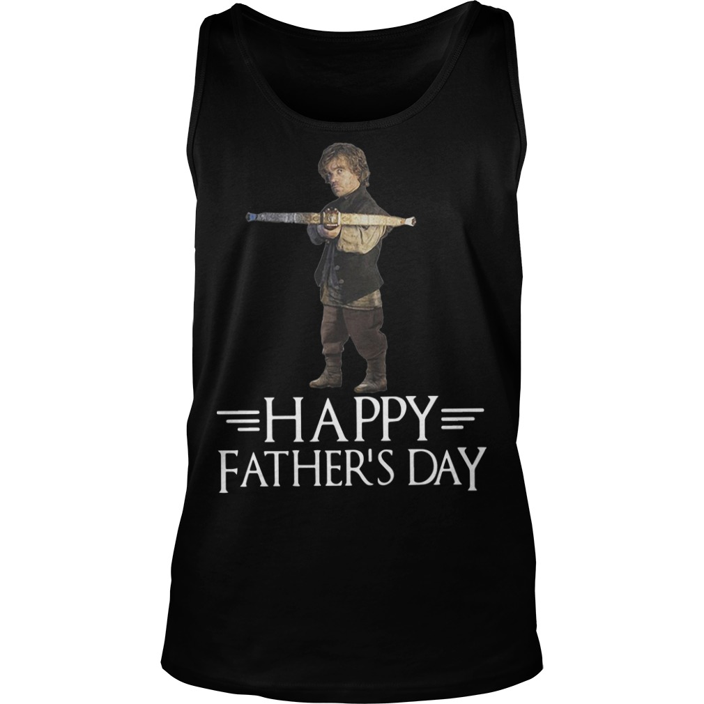 GOT Tyrion Lannister Happy Father's Day Tank Top
