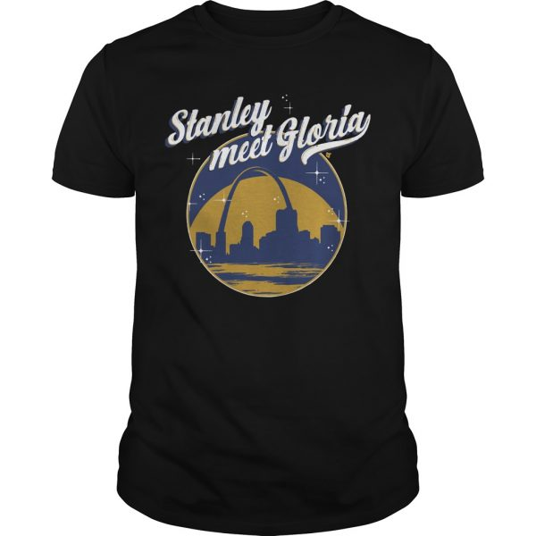 Gloria Meet Stanley Shirt