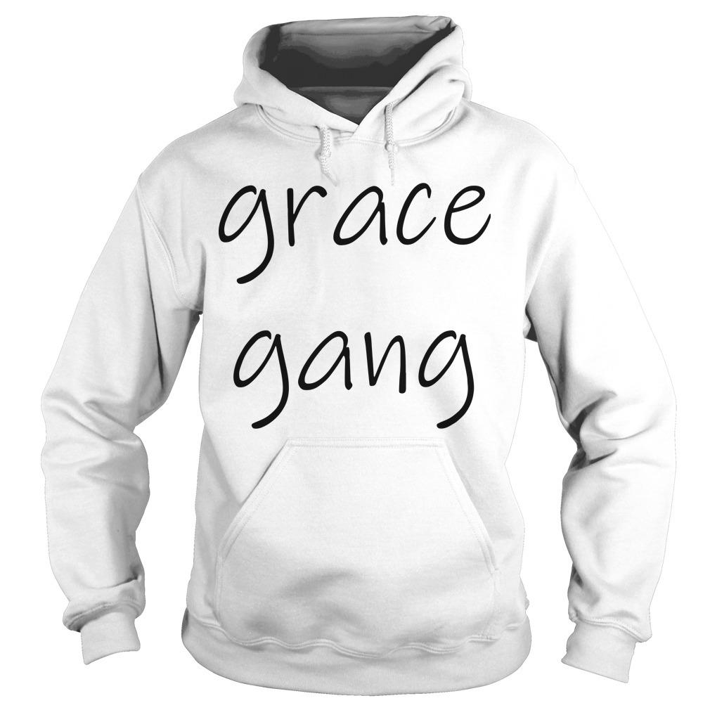 Grace Gang Hoodie