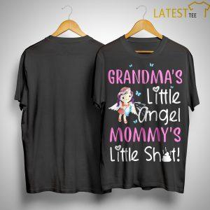 Grandma's Little Angel Mommy's Little Shit Shirt