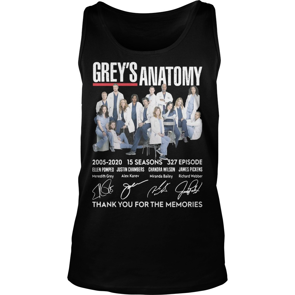Grey's Anatomy 2005 2020 15 Seasons 327 Episode Thank You For The Memories Tank Top