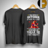 I Was Born In October My Scars Tell Me A Story They Are Reminders Of Times Shirt