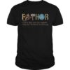 Iron Man Fathor Like A Dad Just Way Mightier Shirt