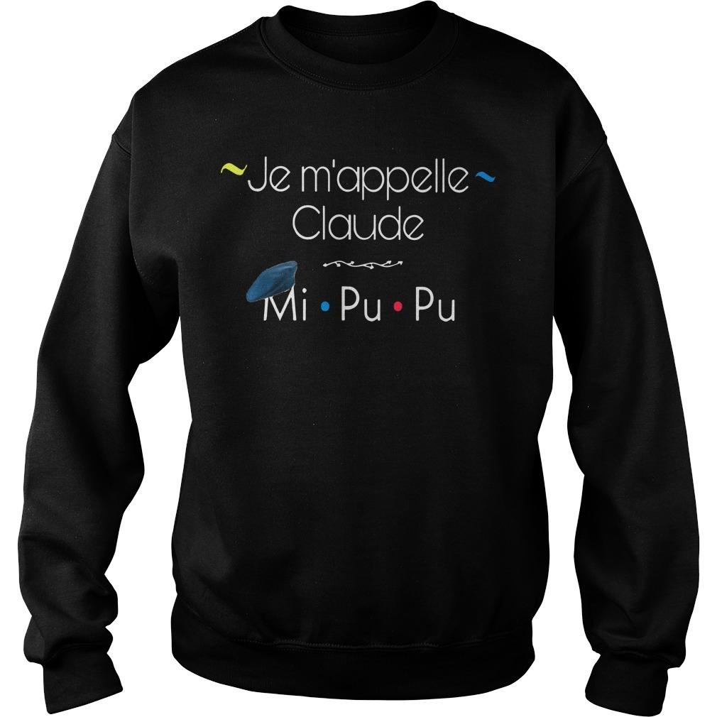 Je M'appelle Claude Mi Pu Pu Sweater