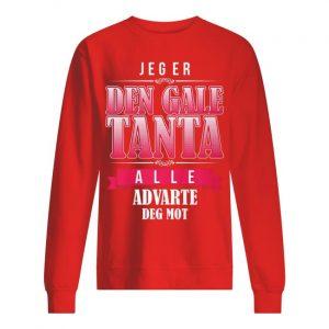 Jeger Den Gale Tanta Alle Advarte Deg Mot Sweater