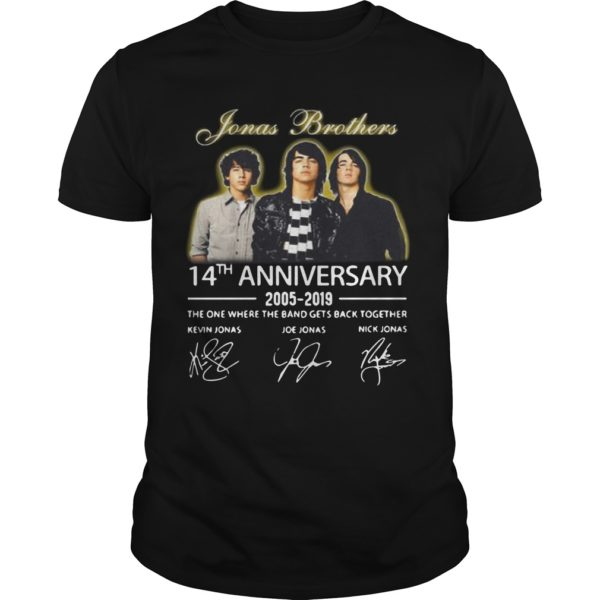 Jonas Brothers 14th Anniversary 2005 2019 The One Where The Band Gets Back Together Shirt