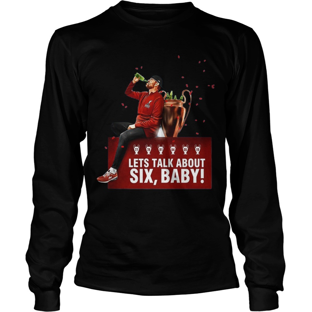 Jurgen Klopp Lets Talk About Six Baby Long Sleeve Tee
