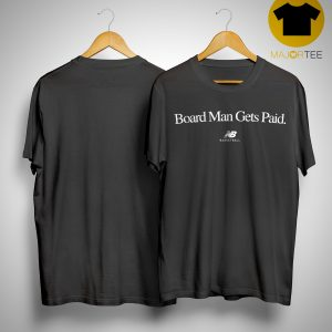 Kawhi Leonard Board Man Gets Paid Shirt New Balance