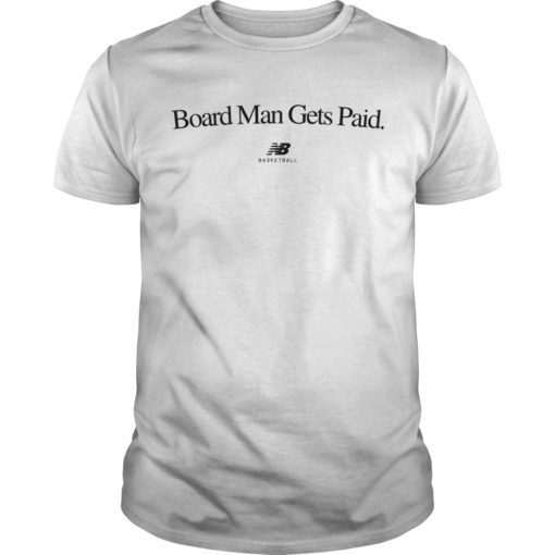 Kawhi Leonard Board Man Gets Paid Shirt New Balance